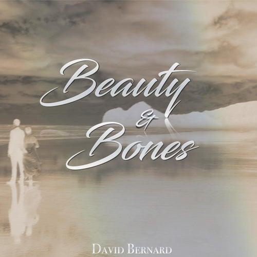 Beauty & Bones von David Bernard