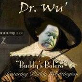 Buddy's Bolero (feat. Buddy Whittington) by Dr. Wu' and Friends