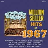 Million Seller Hits of 1967 (Remastered from the Original Master Tapes) von 101 Strings Orchestra