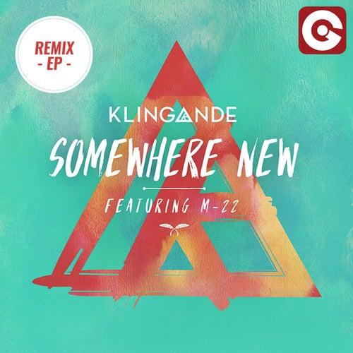 Somewhere New (Remixes, Vol. 2) di Klingande