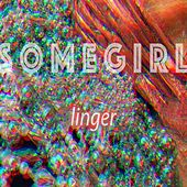 Linger de Somegirl