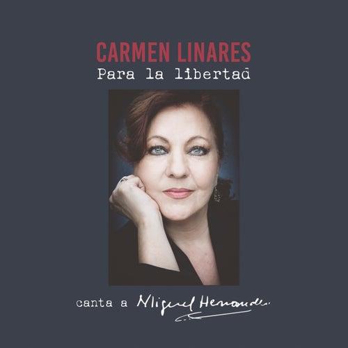 Para la Libertad by Carmen Linares
