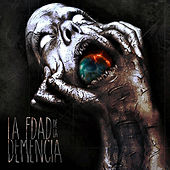 La Edad de la Demencia de Various Artists