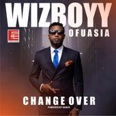 Change Over de Wizboyy Ofuasia