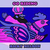 Go Riding by Ricky Nelson