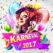 Karneval 2017 von Various Artists