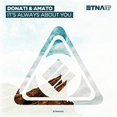 It's Always About You by Donati