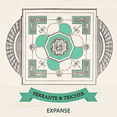 Expanse by Ferrante and Teicher