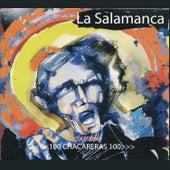 100 Chacareras 100: La Salamanca by Various Artists