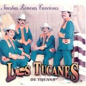 Nuestras Primeras Canciones de Los Tucanes de Tijuana