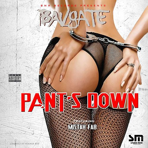 Pants Down (feat. Mistah F.A.B.) by Bavgate