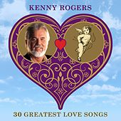 30 Greatest Love Songs von Kenny Rogers