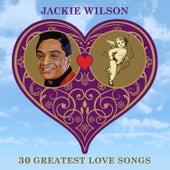 30 Greatest Love Songs by Jackie Wilson