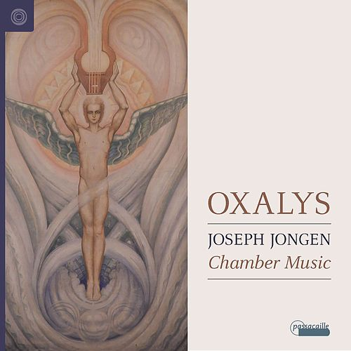 Joseph Jongen - Chamber Music by Oxalys