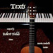 Texts for Guitar & Piano by Robert Fields