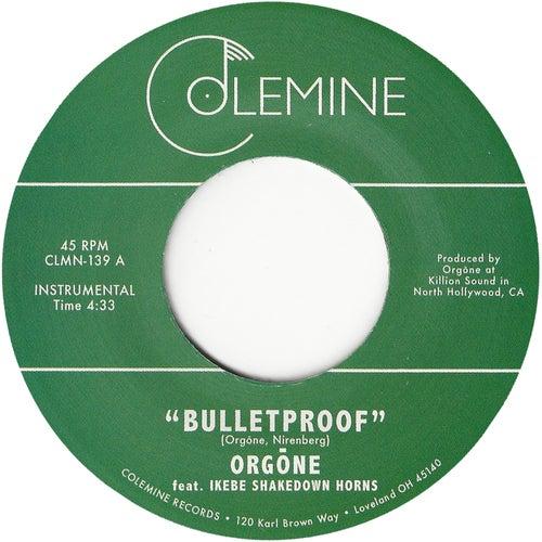 Bulletproof by Orgone