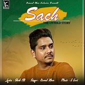 Sach - The Untold Story by Kamaal Khan