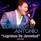 Lagrimas De Juventud (En Vivo) by Lorenzo Antonio