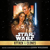 Star Wars: Attack of the Clones (Original Motion Picture Soundtrack) by John Williams