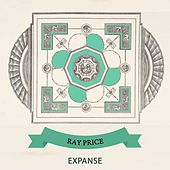 Expanse by Ray Price