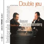 Double jeu (Intégrale Romane, vol. 9) by Romane