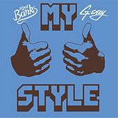 My Style (Remastered) [feat. G-Eazy] von Alfred Banks