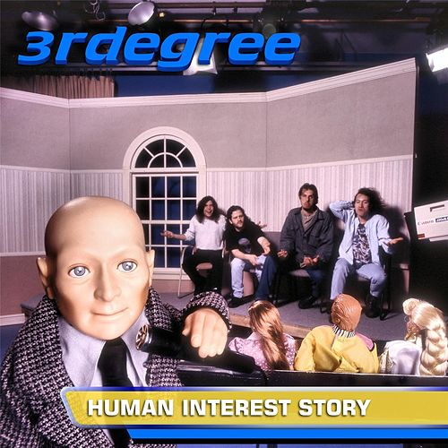 Human Interest Story (Remastered) by 3RDegree