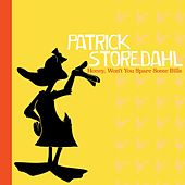 Honey, Won't You Spare Some Bills de Patrick Storedahl