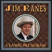 Classic Bluegrass by Jim Eanes