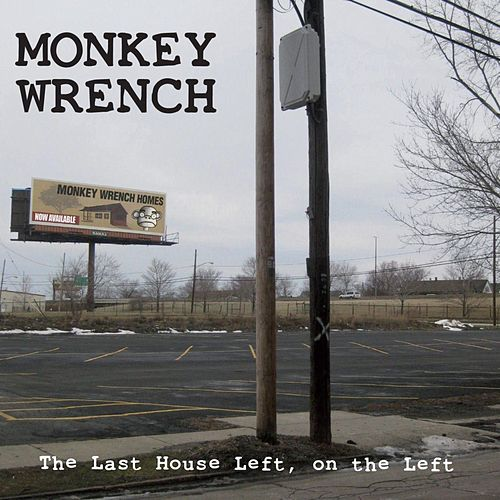 The Last House Left, On the Left by Monkeywrench