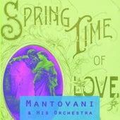 Spring Time Of Love von Mantovani & His Orchestra