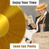 Enjoy Your Time fra Jean-Luc Ponty