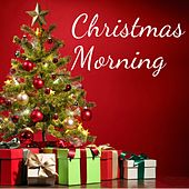 Christmas Morning by Various Artists