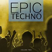 Epic Techno, Vol. 2 (Selection Of Dark & Straight Techno Sound) by Various Artists