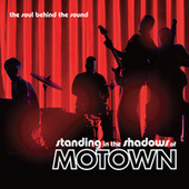 Standing in the Shadows of Motown de Various Artists