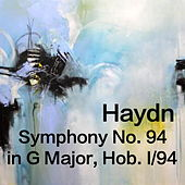 Haydn Symphony No. 94 in G major, Hob. 1/94 by The St Petra Russian Symphony Orchestra