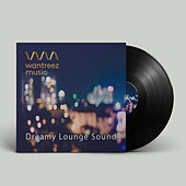Dreamy Lounge Sound by Various Artists