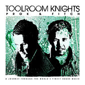 Toolroom Knights Mixed By Prok & Fitch by Various Artists