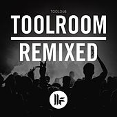 Toolroom Remixed von Various Artists