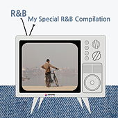 My Special R&B Compilation by Various Artists