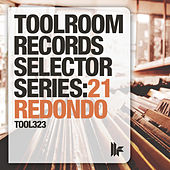 Toolroom Records Selector Series: 21 Redondo by Various Artists