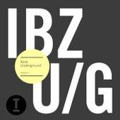 Ibiza Underground 2015 von Various Artists