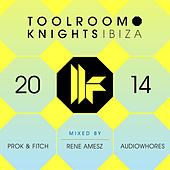 Toolroom Knights Ibiza 2014 von Various Artists