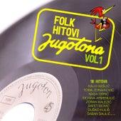 Folk Hitovi Jugotona Vol. 1 de Various Artists