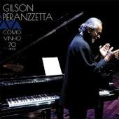 Como Vinho: 70 Anos by Gilson Peranzzetta
