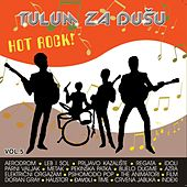 Tulum Za Dušu 5 - Hot Rock! by Various Artists