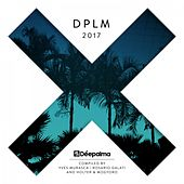 Déepalma 2017 (Compiled by Yves Murasca, Rosario Galati, Holter & Mogyoro) by Various Artists