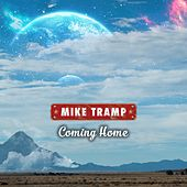 Coming Home by Mike Tramp