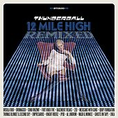 12 Mile High Remixed by Thunderball