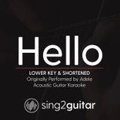 Hello (Lower Key & Shortened) [Originally Performed by Adele] [Acoustic Guitar Karaoke] de Sing2Guitar